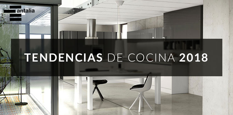 Blog antalia - Tendencias cocinas 2018 ...